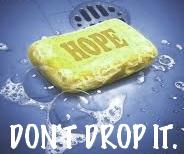 HOPE: Don't Drop It.
